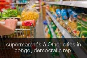 Supermarchés à Other cities in congo, democratic rep.