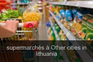 Supermarchés à Other cities in lithuania