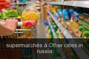 Supermarchés à Other cities in russia